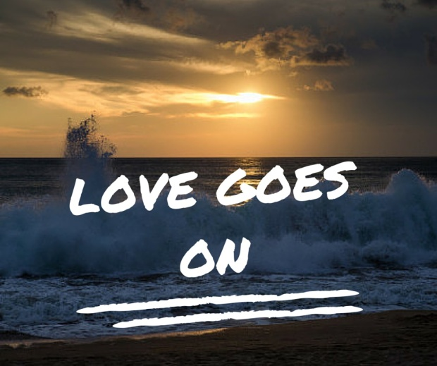 love goes on